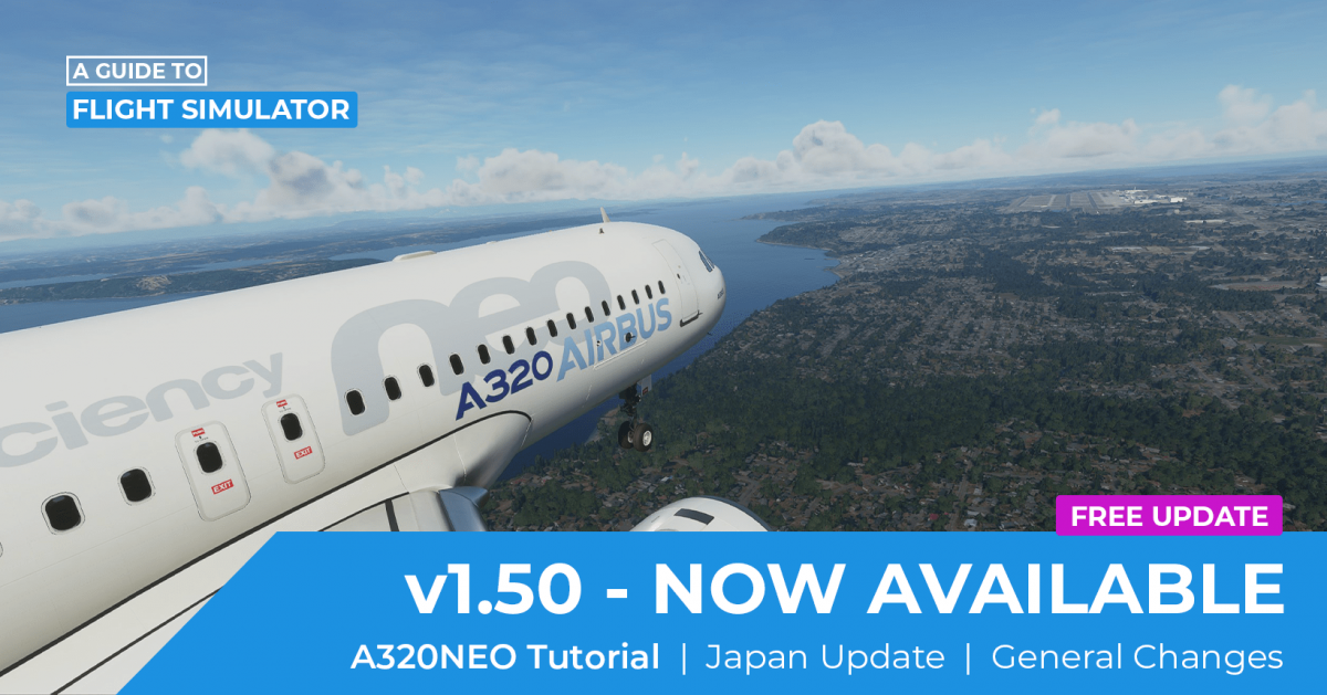 'A Guide to Flight Simulator' updated with A320neo tutorial flight