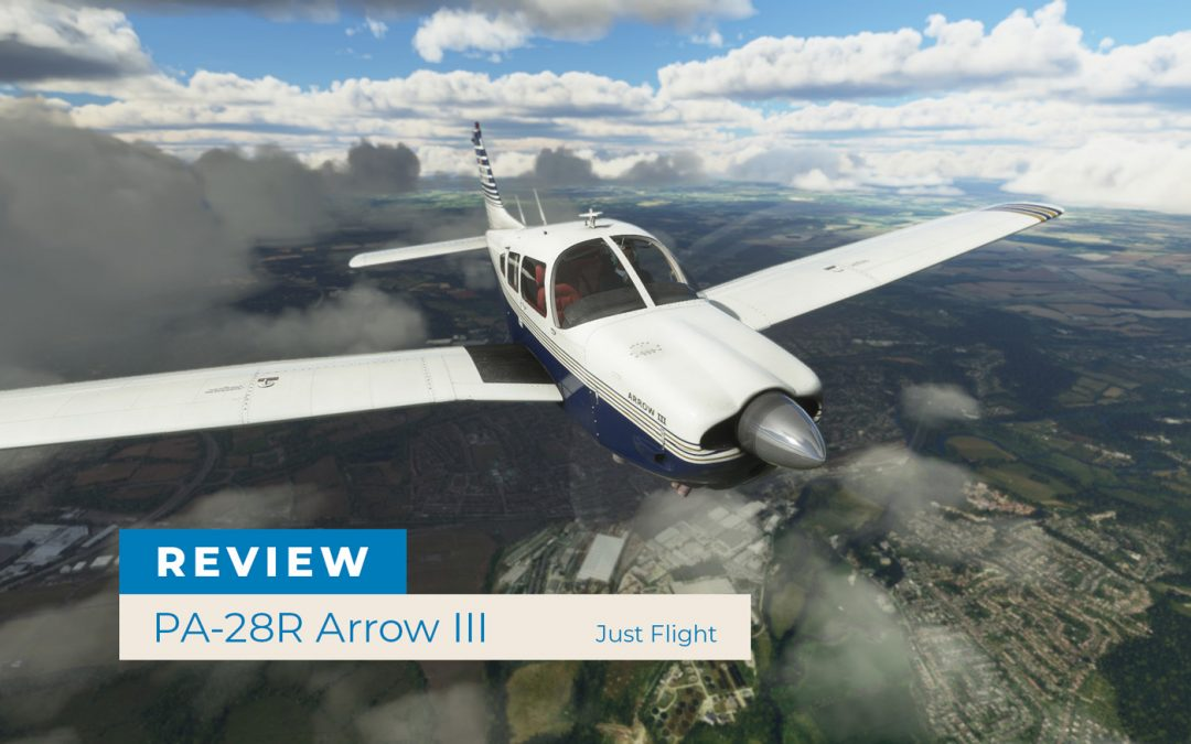 Review – Just Flight's PA-28R Arrow III is the most engrossing third-party aircraft yet for Flight Simulator