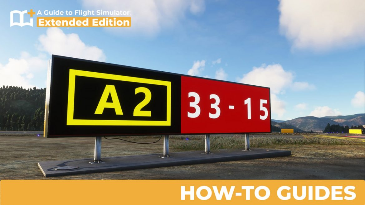 A Guide to Flight Simulator Extended Edition How to Guides